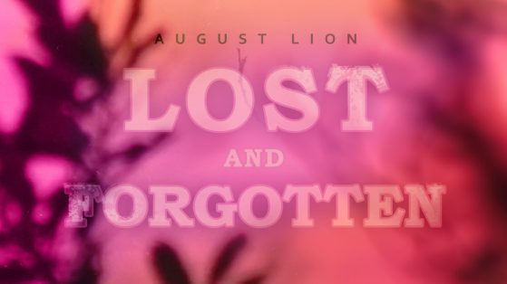 August Lion Lost Forgotten